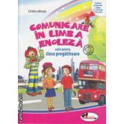 Comunicare in limba engleza caiet pentru clasa pregatitoare ( Editura : Aramis , Autor : Cristina Johnson ISBN 978-606-706-055-3 )
