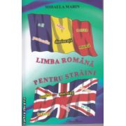 Limba romana pentru straini ( Editura: Blassco, Autor: Mihaela Marin ISBN 978-973-8968-47-9 )