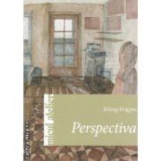 Perspectiva ( Editura : Casa , Autor : Konig Frigyes ISBN 978-606-8527-48-2 )