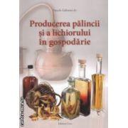 Producerea palincii si a lichiorului ( Editura : Casa , Autor : Panyk Gaborne ISBN  978-606-8527-56-7 )
