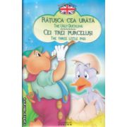 Povesti bilingve in romana si engleza Ratusca cea urata , Cei trei purcelusi ( Editura : Flamingo Junior ISBN 978-973-7948-74-8 )