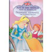 Povesti bilingve in romana si engleza Alice in tara minunilor , Frumoasa adormita ( Editura : Flamingo Junior ISBN 978-973-7948-76-2 )