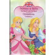 Povesti bilingve in romana si engleza Frumoasa si Bestia , Cenusareasa ( Editura : Flamingo Junior ISBN 978-973-88733-8-4 )
