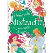 Primele mele distractii cu personaje clasice ( Editura : Flamingo GD , ISBN 978-606-713-019-5 )