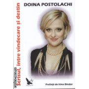 Scrisul intre vindecare si destin ( Editura : For You , Autor : Doina Postolachi ISBN 978-606-639-080-4 )