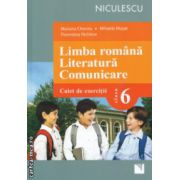 Limba romana Literatura Comunicare  Caiet de exercitii clasa 6 ( Editura : Niculescu , Autor : Mariana Cheroiu , Mihaela Musat ISBN 978-973-748-807-7 )