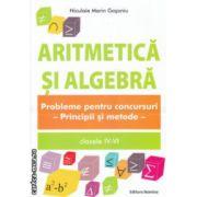 Aritmetica si algebra clasele IV-VI ( Editura: Nomina, Autor: Niculaei Marin Gosoniu ISBN 978-606-535-130-1 )