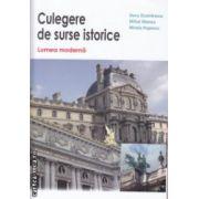 Culegere de surse istorice Lumea Moderna ( Editura : Nomina , Autor : Doru Dumitrescu , Mihai Manea , Mirela Popescu ISBN 978-606-535-663-4 )