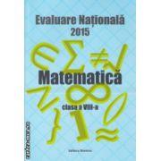 Evaluare Nationala 2014 Matematica clasa a VIII a (Petrus Alexandrescu ) ( Editura : Nomina , Autor : Petrus Alexandrescu ISBN 978-606-535-645-0 )