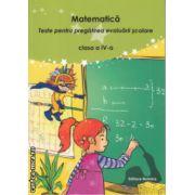 Matematica Teste pentru pregatirea evaluarii scolare clasa a 4 a ( Editura: Nomina, Autor: Nicolae Grigore, Mihaela - Georgeta Stoian ISBN 978-606-535-678-8 )