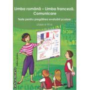 Limba romana / Limba franceza Comunicare Teste pentru pregatirea evaluarii scolare clasa a 6 a ( Editura : Nomina , Autor : Larisa Gojnete , Carmen Crismaru ISBN 9786065356764 )