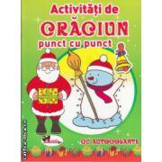 Activitati de Craciun punct cu punct cu autocolante ( Editura : Aramis , ISBN 978-606-706-047-8 )
