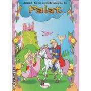 Joaca-te si construieste in Palat ( Editura : Aramis , ISBN 978-606-706-036-2 )