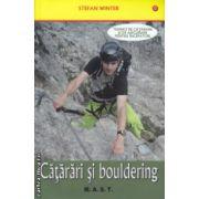 Catarari si bouldering ( Editura : Mast , Autor : Stefan Winter , ISBN 978-606-649-045-0 )