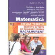Matematica breviar teoretic Bacalaureat M2 ( Editura : Niculescu , Autor : Petre Simion , Victor Nicolae ISBN 978-973-748-863-3 )