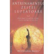 Antrenamentul Zeitei Luptatoare ( Editura : Adevar Divin , Autor : HeatherAsh Amara ISBN 978-606-8420-65-3 )