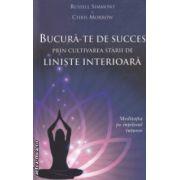 Bucura-te de succes prin cultivarea starii de liniste interioara ( Editura : Adevar Divin , Autor : Russell Simmons , Chris Morrow ISBN 978-606-8420-66-0 )