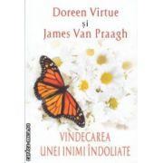 Vindecarea unei inimi indoliate ( Editura : Adevar Divin , Autor : Doreen Virtue , james Van Praagh ISBN 978-606-8420-67-7 )