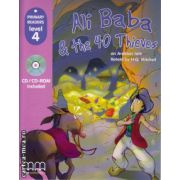 Primary Readers - Ali Baba and the 40 Thieves - Level 4 reader with CD ( editura : MM Publications , ISBN 978-960-443-291-2 )