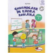Comunicare in Limba Romana caiet pentru clasa pregatitoare semestrul I ( Editura : Aramis , Autor : Olga Paraiala ISBN 9786067060591 )