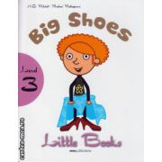 Little Books - Big shoes - level 3 reader  with CD ( editura : MM Publications , autor : H.Q. Mitchell , Marileni Malkogianni , ISBN 978-960-478-392-2 )