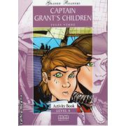 Graded Readers - Captain Grant's Children: Activity book - level 4 reader ( editura: MM Publications, autor: Jules Verne, ISBN 978-960-478-632-9 )