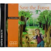 Graded Readers - Save the Forest CD ( editura: MM Publications, ISBN 978-960-379-333-5 )