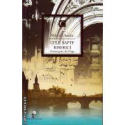 Cele sapte biserici ( editura : All, autor : Milos Urban , ISBN 978-973-724-599-1 )