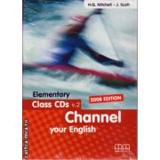 Channel your English Elementary Class CDs ( editura: MM Publications, ISBN 9789604435982 )