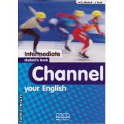 Channel your English Intermediate - Student ' s book ( editura :  MM Publications , autor :  H.Q. Mitchell , J. Scott , ISBN 978-960-379-191-1 )