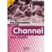 Channel your English Pre - Intermediate - Workbook with CD ( editura : MM Publications , autor : H.Q. Mitchell , J. Scott , ISBN 978-960-379-385-4 )
