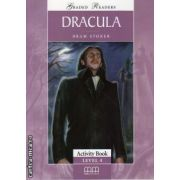 Graded Readers - Dracula: Activity book - level 4 reader ( editura: MM Publications, autor: Bram Stoker, ISBN 978-960-478-057-0 )
