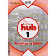 The English Hub 1 - Teacher's book ( editura : MM Publications , autor : H.Q. Mitchell , Marileni Malkogianni , ISBN 978-960-509-872-8 )