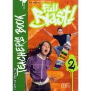 Full Blast 2 - Teacher's book ( editura : MM Publications , autor : H.Q. Mitchell , ISBN 978-960-443-888-4 )