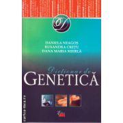 Dictionar de Genetica ( editura : All , autor : Daniela Neagos , Ruxandra Cretu , Dana Maria Mierla , ISBN 978-606-587-321-6 )
