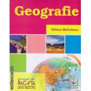 Geografie - caiet de lucru pentru clasa a V -a ( editura : Booklet , autor : Adriana Barbulescu , ISBN 978-606-590-152-0 )