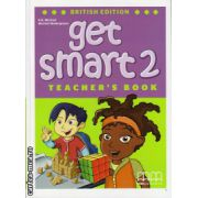 Get Smart 2 - Teacher's book ( editura : MM Publications , autor : H.Q. Mitchell , Marileni Malkogianni , ISBN 9789604788460 )