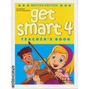 Get Smart 4 - Teacher's book ( editura : MM Publications , autor : H.Q. Mitchell , Marileni Malkogianni , ISBN 9789604788521 )
