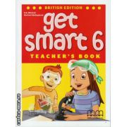 Get Smart 6 - Teacher's book ( editura : MM Publications , autor : H.Q. Mitchell , Marileni Malkogianni , ISBN 978-960-478-858-3 )