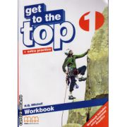 Get to the Top 1 - Workbook with CD ( editura : MM Publications , autor : H.Q. Mitchell , ISBN 978-960-478-255-0 )