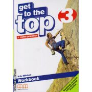 Get to the Top 3 - Workbook with CD ( editura : MM Publications , autor : H.Q. Mitchell , ISBN 978-960-478-281-9 )