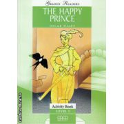 Graded Readers - The Happy Prince: Activity book - level 1 reader ( editura: MM Publications, autor: Oscar Wilde, ISBN 978-960-478-157-7 )