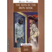 Graded Readers - The Man in the Iron Mask - Activity book - level 5 reader ( editura: MM Publications, autor: Alexandre Dumas, ISBN 978-960-443-157-1 )
