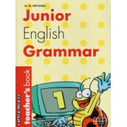 Junior English Grammar 1 - Teacher's book ( editura : MM Publications , autor : H.Q. Mitchell , ISBN 9789603793533 )