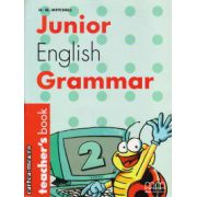 Junior English Grammar 2 - Teacher's book ( editura: MM Publications, autor: H. Q. Mitchell, ISBN 960-379-354-x )
