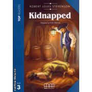 Top Readers - Kidnapped - Level 3 reader Pack : including glossary + CD ( editura : MM Publications , autor : Robert Louis Stevenson , ISBN 978-960-478-029-7 )