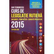 Curs de legislatie rutiera 2015 ( editura : Shik , ISBN 978-973-8924-53-6 )