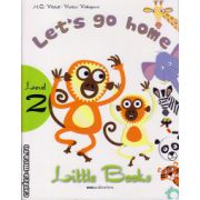 Little Books - Let's go home - level 2 reader with CD ( editura : MM Publications , autor : H.Q. Mitchell , Marileni Malkogianni , ISBN 978-960-478-380-9 )