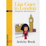 Graded Readers - Lisa goes to London - Starter - Activity book ( editura: MM Publications, autor: H. Q. Mitchell, Marileni Malkogianni, ISBN 978-960-478-156-0 )