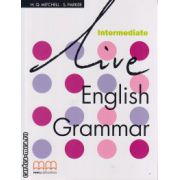 Live English Grammar Intermediate ( editura : MM Publications , autor : H.Q. Mitchell , S. Parker , ISBN 978-960-379-429-5 )